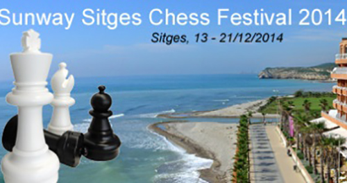 Sunway Sitges International Chess Festival 2014